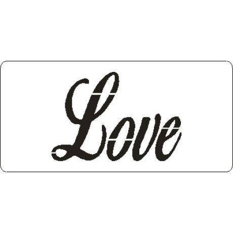 """3D stencil 50*105*1 mm, felirat """"Love"""""""