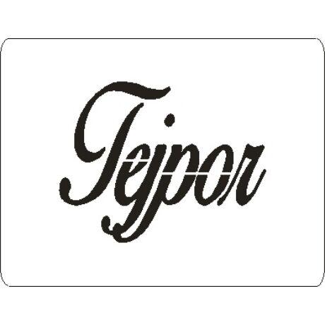"3D stencil 80*105*1 mm, felirat ""Tejpor"""